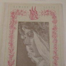 Documentos antiguos: SEMANA SANTA SEVILLA 1953 HORARIOS E ITINERARIOS, PORTADA MACARENA. Lote 145622710