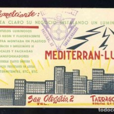 Documentos antiguos: TARJETA COMERCIAL MEDITERRAN-LUX, TARRAGONA. SELLO REPRESENTANTE(?) DE TORREDEMBARRA (15 X 10,5 CMS). Lote 145732074
