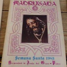Documentos antiguos: SEMANA SANTA DOS HERMANAS, 1983, BOLETIN HERMANDAD DEL GRAN PODER. Lote 146629870