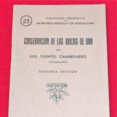 Documentos antiguos: CONSERVACION DE LOS ORUJOS DE UVA POR LUIS FUENTES CAMBRONERO. Lote 147091142