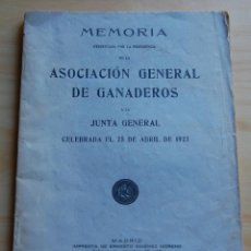 Documentos antiguos: MEMORIA ASOCIACIÓN GENERAL DE GANADEROS 1927. Lote 147215130
