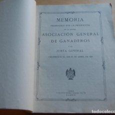 Documentos antiguos: MEMORIA ASOCIACIÓN GENERAL DE GANADEROS 1929. Lote 147215918