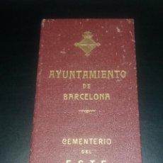 Documentos antiguos: PAPEL ANTIGUO. DOCUMENTO TÍTULO CEMENTERIO DEL ESTE, AYUNTAMIENTO DE BARCELONA, 1956. Lote 147618754
