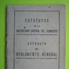 Documentos antiguos: ESTATUTOS. REGLAMENTO GENERAL DE COMERCIO 1955. Lote 148241534