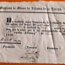 Documentos antiguos: ALHAMA DE MURCIA- MINERIA- MUY RARO REPARTO- MINAS DE ALHAMA DE LA ATOCHA- 1.842. Lote 148912486