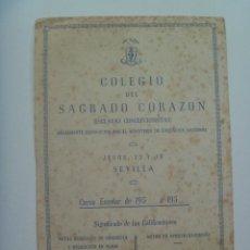Documentos antiguos: COLEGIO DEL SAGRADO CORAZON ( ESCLAVAS CONCEPCIONISTAS ) DE SEVILLA. CURSO 1951 . NOTAS. Lote 149373878