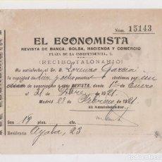 Documentos antiguos: RECIBO DE SUSCRIPCIÓN A EL ECONOMISTA, REVISTA DE BANCA, HACIENDA Y COMERCIO. MADRID, 1921. Lote 149897694