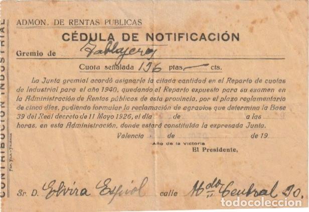 RENTAS PUBLICAS CEDULA DE NOTIFICACION GREMIO DE TABLAJEROS? VALENCIA 1939. -D-18 (Coleccionismo - Documentos - Otros documentos)