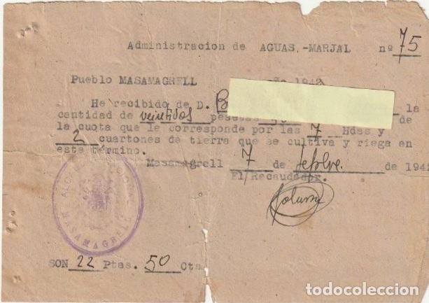ADMINISTRACION DE AGUAS - MARJAL PUEBLO DE MASAMAGRELL VALENCIA AÑO DE 1942 - -D-18 (Coleccionismo - Documentos - Otros documentos)