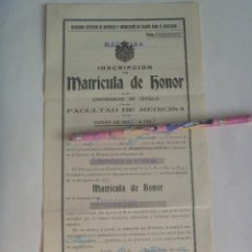 Documentos antiguos: UNIVERSIDAD SEVILLA - FACULTAD DE MEDICINA : MATRICULA DE HONOR , 1932. CORONA REAL. Lote 150068494