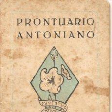 Documenti antichi: PRONTUARIO ANTONIANO, JUVENTUD ANTONIANA DE BERMEO, 1946. Lote 151364634