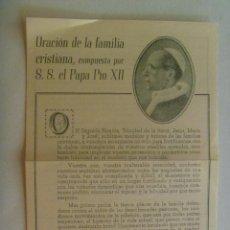 Documentos antiguos: PASQUIN PAPA PIO XII : ORACION DE LA FAMILIA CRISTIANA , 1958. OBSEQUIO CAJA AHORROS Y MONTE SEVILLA. Lote 269166603