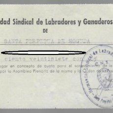 Documentos antiguos: RECIBO CUOTA ANUAL - HERMANDAD SINDICAL DE LABRADORES Y GANADEROS DE SANTA PERPETUA DE MOGUDA 1955. Lote 151879666