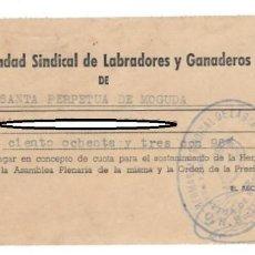 Documentos antiguos: RECIBO CUOTA ANUAL - HERMANDAD SINDICAL DE LABRADORES Y GANADEROS DE SANTA PERPETUA DE MOGUDA 1958. Lote 151880034