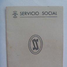 Documentos antiguos: SECCION FEMENINA FALANGE: LIBRETA AJUSTE TRABAJOS SERVICIO SOCIAL DE LA MUJER. SEVILLA, 1959, VIÑETA. Lote 152213674