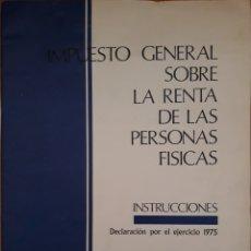 Documentos antiguos: IMPUESTO GENERAL SOBRE LA RENTA INSTRUCCIONES 1975. Lote 152532485