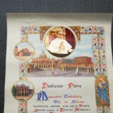 Documentos antiguos: DOCUMENTO CERTIFICADO DE BENDICIÒN APOSTOLICA DEL BATICANO.FIRMADO POR EL PAPA AÑO 1964.TAMAÑO 44X33. Lote 153153758