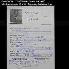 Documentos antiguos: DOC. CERTIFICAT DE TREBALL - 1938 - COMERCIAL TRASATLÁNTICA S.A. - MATARÓ. Lote 153245098
