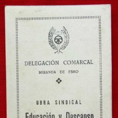 Documentos antiguos: MIRANDA DE EBRO. BURGOS. CARNET PROVISIONAL. OBRA SINDICAL. FERROVIARIO. RENFE. AÑO: 1949.. Lote 153559526