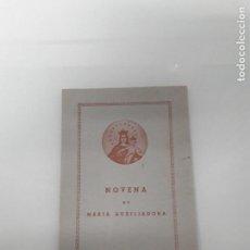 Documentos antiguos: NOVENA DE MARÍA AUXILIADORA - HACIMIENTO DE GRACIAS . Lote 153729270