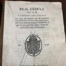 Documentos antiguos: REAL CEDULA DE SM - VALENCIA. BENITO MONFORT. 1796. Lote 153854342