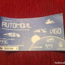 Documentos antiguos: R5483 ENTRADA TICKET V SALON DEL AUTOMOVIL MOTOCICLETA E INDUSTRIA AUXILIAR VIGO 1996. Lote 154014590