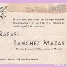 Documentos antiguos: SANCHEZ MAZAS. ZARAGOZA, 1939. FRONTON CINEMA. FALANGE. PROTAGONISTA DE SOLDADOS DE SALAMINA.. Lote 154215034