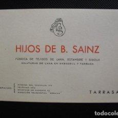 Documentos antiguos: ANTIGUA TARJETA VISITA HIJOS DE B. SAINZ, FÁBRICA DE TEJIDOS. TARRASA.. Lote 154856550