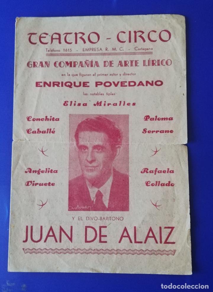 CARTAGENA MURCIA TEATRO CIRCO PROGRAMA MANO JUAN DE ALAIZ ZARZUELA AÑOS 40 (Coleccionismo - Documentos - Otros documentos)