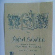Documentos antiguos: FOLLETO PUBLICITARIO DE NOVELAS DE RAFAEL SABATINI , POR EDITORIAL MOLINO, AÑOS 50. Lote 155695602
