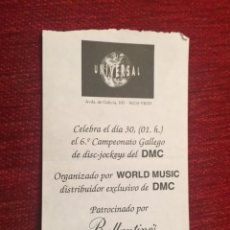 Documentos antiguos: R5705 ENTRADA TICKET DISCO PUB DISCOTECA UNIVERSAL WORLD MUSIC DMC. Lote 155793498