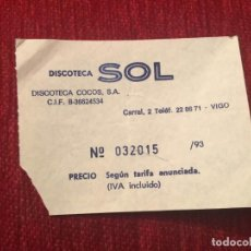 Documentos antiguos: R5706 ENTRADA TICKET DISCO PUB DISCOTECA SOL COCOS VIGO. Lote 155793562