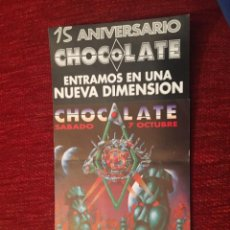Documentos antiguos: R5707 ENTRADA TICKET DISCO PUB DISCOTECA CHOCOLATE 15 XV ANIVERSARIO . Lote 155793666