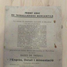Documentos antiguos: PANFLETO FRONT UNIC DE TREBALLADORS MERCANTILS 1933. Lote 156541694