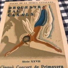 Documentos antiguos: PAU CASALS 1934. Lote 157940518