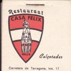 Documentos antiguos: LIBRETA PEQUEÑA RESTAURANT CASA FELIX CALÇOTADES VALLS TARRAGONA . Lote 158607394