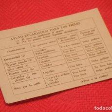 Documentos antiguos: TARJETON AYUNO EUCARISTICO PARA LOS FIELES - REVISTA ROSARIO - AÑOS 1950. Lote 158687194