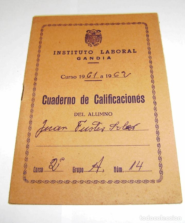 CUADERNO DE CALIFICACIONES DEL ALUMNO - INSTITUTO LABORAL DE GANDIA 1961. (Coleccionismo - Documentos - Otros documentos)