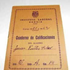 Documentos antiguos: CUADERNO DE CALIFICACIONES DEL ALUMNO - INSTITUTO LABORAL DE GANDIA 1961.. Lote 158759914