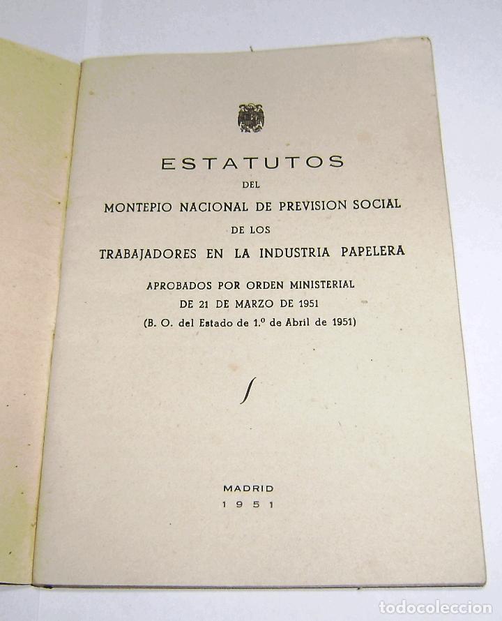 Documentos antiguos: Estatutos del montepio nacional de prevision social de los trabajdores en la industria papelera.1951 - Foto 2 - 158760534
