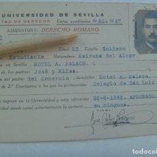 Documentos antiguos: UNIVERSIDAD SEVILLA - FACULTAD DE DERECHO: FICHA DERECHO ROMANO DE MILITAR. CURSO 1946 A 1947. Lote 158833230