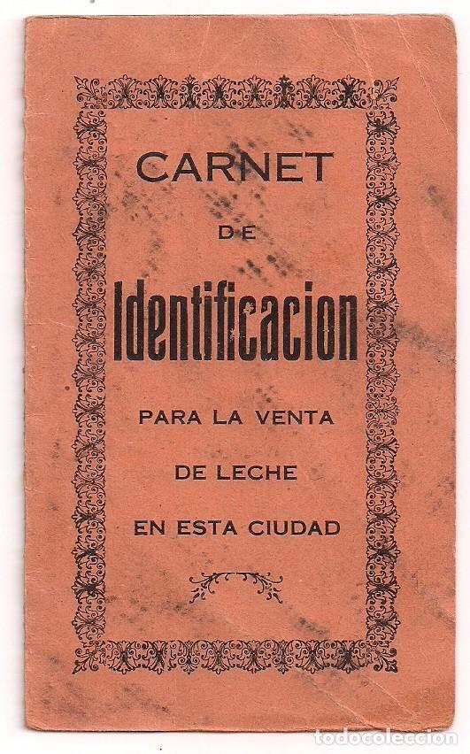ANTIGUO CARNET DE IDENTIFICACIÓN PARA LA VENTA DE LECHE - ALCALDÍA DE LA UNIÓN - AÑO 1934 (Coleccionismo - Documentos - Otros documentos)