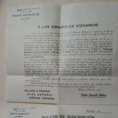Documentos antiguos: RADIO REQUETE. BILBAO 1938. GUERRA CIVIL. BOLETIN DE SUSCRIPCION.. Lote 159061514