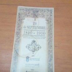 Documentos antiguos: EXPOSICIÓN EN EL MUSEO HISTORICO MUNICIPAL JUIO 31 DIC. 2010. 24 DE SEPTIEMBRE 1810 1910. EST24B2. Lote 159570538