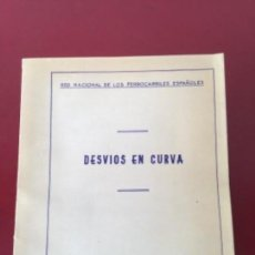 Documentos antiguos: RENFE. DESVÍO EN CURVAS MADRID MARZO DE 1961. . Lote 160074954