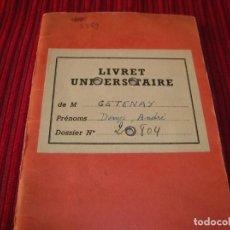 Documentos antiguos: LIVRET UNIVERSITAIRE.PARIS.AÑO 1963 - 64 - 65. Lote 160264606