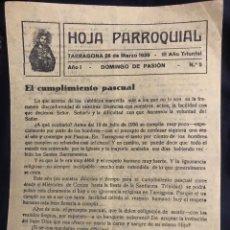 Documentos antiguos: ANTIGUA HOJA PARROQUIAL DE TARRAGONA DE MARZO DE 1939. DEDICADAA LA PASCUA.. Lote 160700261