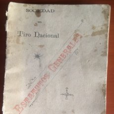 Documentos antiguos: SOCIEDAD TIRO NACIONAL 1900 ESTATUTOS. Lote 161099438