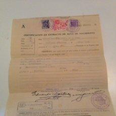 Documentos antiguos: ANTIGUA CERTIFICACIÓN DE EXTRACTO DE ACTA DE NACIMIENTO. Lote 161410978