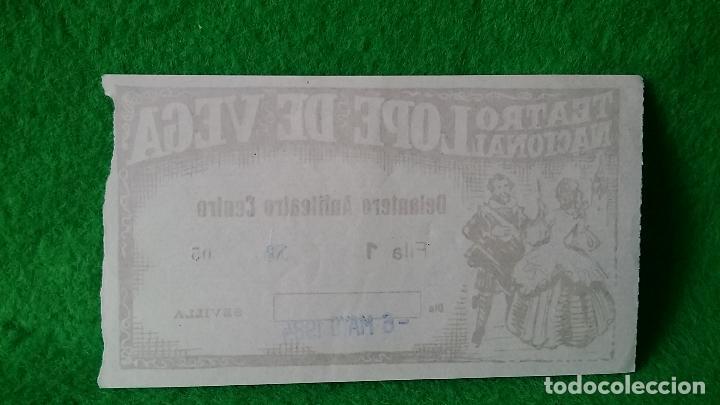 Documentos antiguos: ENTRADA TEATRO NACIONAL LÓPEZ DE VEGA SEVILLA DEL 6 DE MAYO DE 1984 - Foto 2 - 161453502